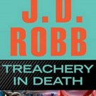Treachery in Death (In Death, 32) by J.D. Robb