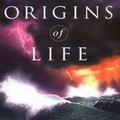Origins of Life: Biblical and Evolutionary Models Face Off by Fazale Rana