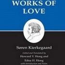 Works of Love by Soren Kierkegaard