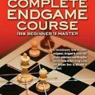 Silman's Complete Endgame Course: From Beginner to Master by Jeremy Silman