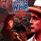 Doctor Who: The Fires of Vulcan by Steve Lyons