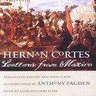 Letters from Mexico by Hernan Cortes