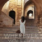 Wherever You Go by Joan Leegant