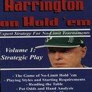 Harrington on Hold 'em: Expert Strategy for No-Limit Tournaments, Volume I: Strategic Play by Dan Ha