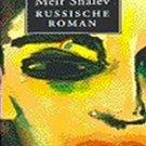 Russische roman by Meir Shalev