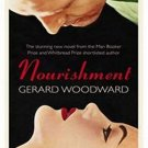 Nourishment by Gerard Woodward