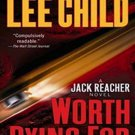 Worth Dying For (Jack Reacher, 15) by Lee Child