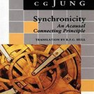 Synchronicity: An Acausal Connecting Principle by C.G. Jung