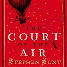 The Court of the Air (Jackelian, 1) by Stephen Hunt