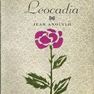 Leocadia by Jean Anouilh