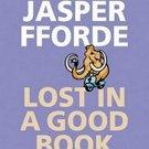 Lost in a Good Book (Thursday Next, 2) by Jasper Fforde