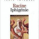 Iphigenie by Jean Racine