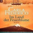 Im Land der Feuerblume by Carla Federico