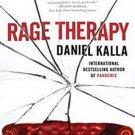 Rage Therapy by Daniel Kalla