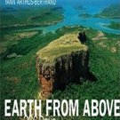 Earth From Above: 366 Days by Yann Arthus-Bertrand