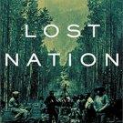 Lost Nation by Jeffrey Lent