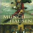 Munchhausen: Eine Geschichte in Arabesken by Karl Immermann