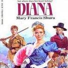 Diana by Mary Francis Shura