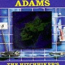 The Hitchhiker's Guide to the Galaxy: A Trilogy in Four Parts by Douglas Adams