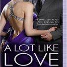 A Lot like Love (FBI/US Attorney, 2) by Julie James