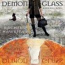 Demonglass (Hex Hall, 2) by Rachel Hawkins