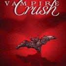 Vampire Crush by A.M. Robinson