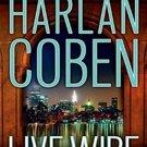 Live Wire (Myron Bolitar, 10) by Harlan Coben