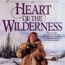 Heart of the Wilderness (Women of the West, 8) by Janette Oke