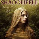 Shadowfell (Shadowfell, 1) by Juliet Marillier