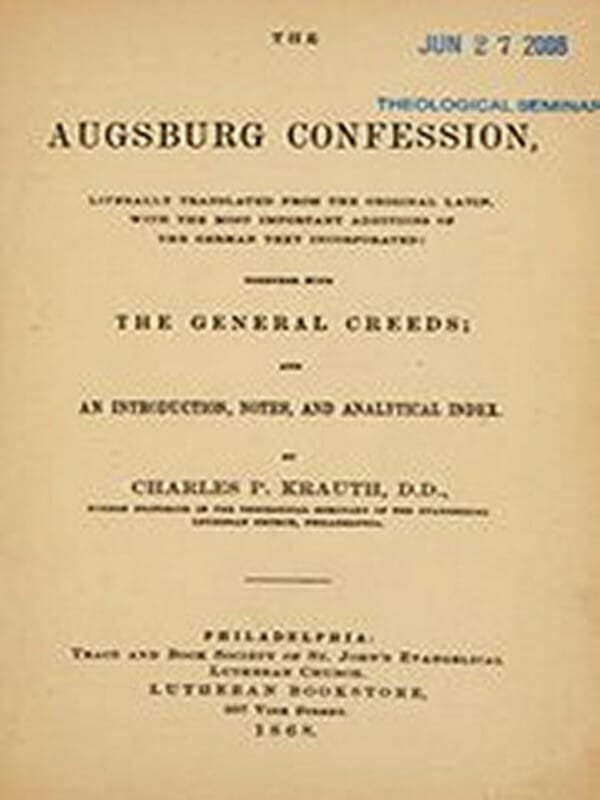 The Augsburg Confession by Philipp Melanchthon