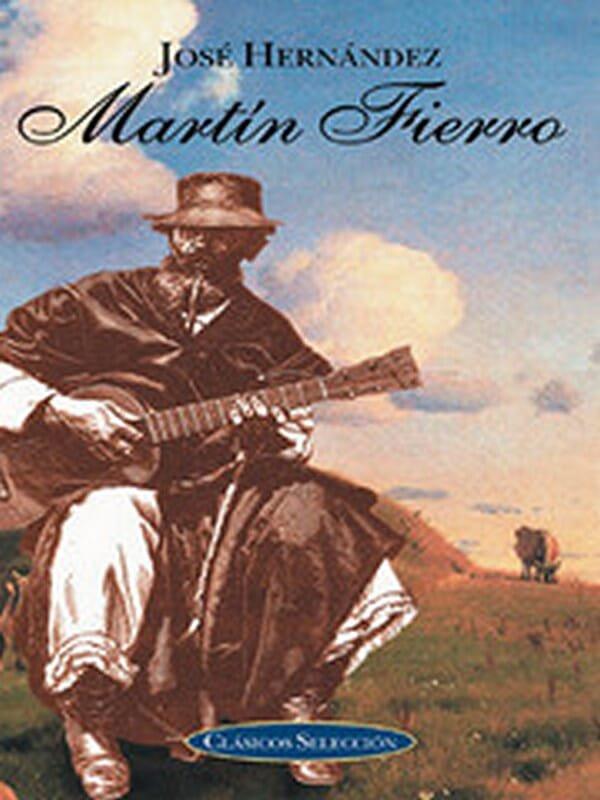 Martin Fierro by Jose Hernandez