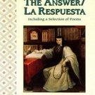 The Answer / La Respuesta by Sor Juana Ines de la Cruz