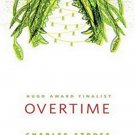 Overtime (Laundry Files, 3.5) by Charles Stross