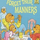 The Berenstain Bears Forget Their Manners by Stan Berenstain