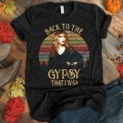 Back To The Gypsy Shirt - Rock Tee - Stevie Nicks Shirt - Fleetwood Mac Shirt