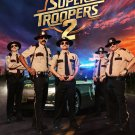 Super Troopers 2 Regular A Double Sided Original Movie Poster 27×40 inches