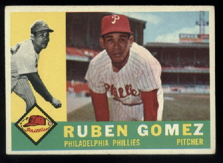 1960 Topps #82 Ruben Gomez Philadelphia Phillies