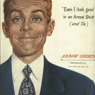 Arrow Shirts   1950 Ad   Even I look good in an Arrow shirt  Full Page