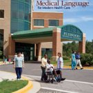 Medical Language for Modern Health Care Textbook ISBN 9780073510910 with CD