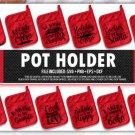 HUGE bundle Pot Holder Bundle Desing T-shirt in SVG EPS PNG and DXF files