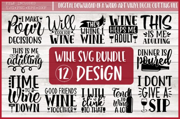 HUGE bundle Wine-Quotes Bundle Desing T-shirt in SVG EPS PNG and DXF files