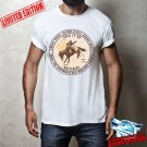 Cowboy Only The Strongest Men Ride Horses Sweat Dries Blood Clots Short Sleeve T-shirt