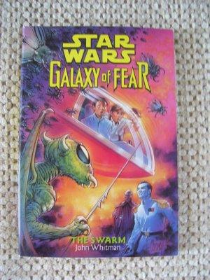 Star Wars Galaxy of Fear The Swarm John Whitman SC 1998