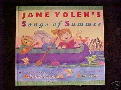Jane Yolen's Songs of Summer Children's Book HC