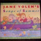 Jane Yolen's Songs of Summer Children's Book HC