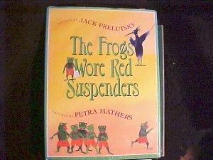 The Frog Wore Red suspenders Book Jack Prelutsky