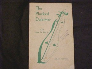 The Plucked Dulcimer and How To Play It Book Free Shipping