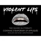 VIOLENT LIPS Temporary Lip Tattoos SILVER GLITTERATTI set of 3 Sparkle/Shine/Glitter/Metallic BOLD