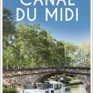 TRAVEL GUIDE BOOK FRANCE Canal du Midi: The Ultimate Guide Paperback