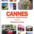 TRAVEL GUIDE BOOK FRANCE Cannes - A Festival Virgin's Guide (7th Edition) Paperback